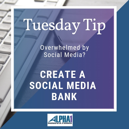 Tuesday Tip – Why You Need a Social Media Bank